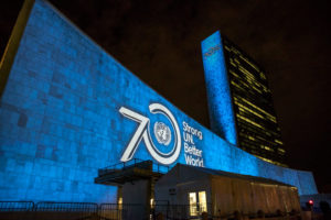 SDG Projections: Massive scale projections and peoples' voices to celebrate UN70 and visually depict the 17 Global Goals Organized by the United Nations Department of Public Information in partnership with the Executive Office of the Secretary-General, the Office of the Special Adviser on Post-2015 Development Planning, the Global Poverty Project and other partners General Assembly 69th session: High-level Forum on a Culture of Peace Opening Statements by the Acting President of the General Assembly and the Secretary-General, followed by panel discussions